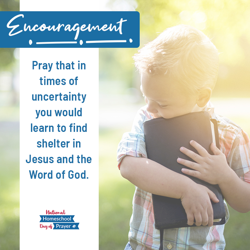 2020 National Homeschool Day of Prayer - Prompt 12 - Encouragement