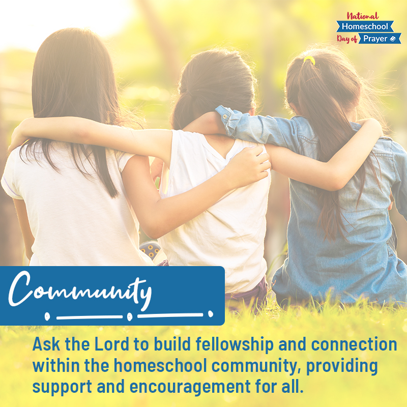 2020 National Homeschool Day of Prayer - Prompt 4 - Community