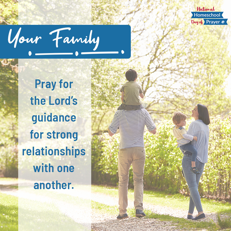 2020 National Homeschool Day of Prayer - Prompt 5 - Your Family