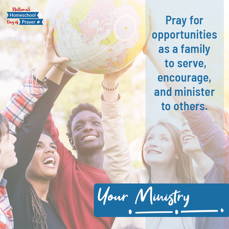 2020 National Homeschool Day of Prayer - Prompt 9 - Your Ministry